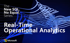 The New SQL. No Equal Series. Real-time Operational Analytics