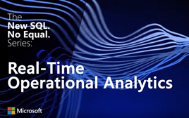 The new SQL no equal Series Real Time Operational Analytics.