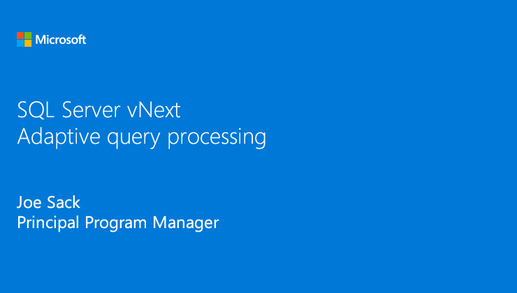 SQL Server 2017: Adaptive query processing video thumbnail