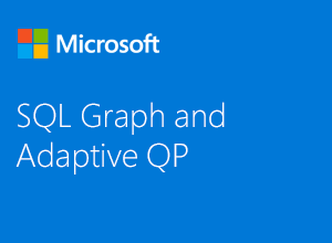 SQL Graph and Adaptive QP
