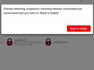 Firewall deteting 'suspicious' incoming network connections, we recomment that you click on Back to Safety