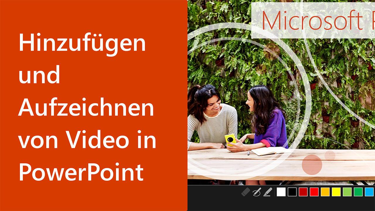 Video: Hinzufügen, formatieren, und Aufzeichnen von video - PowerPoint