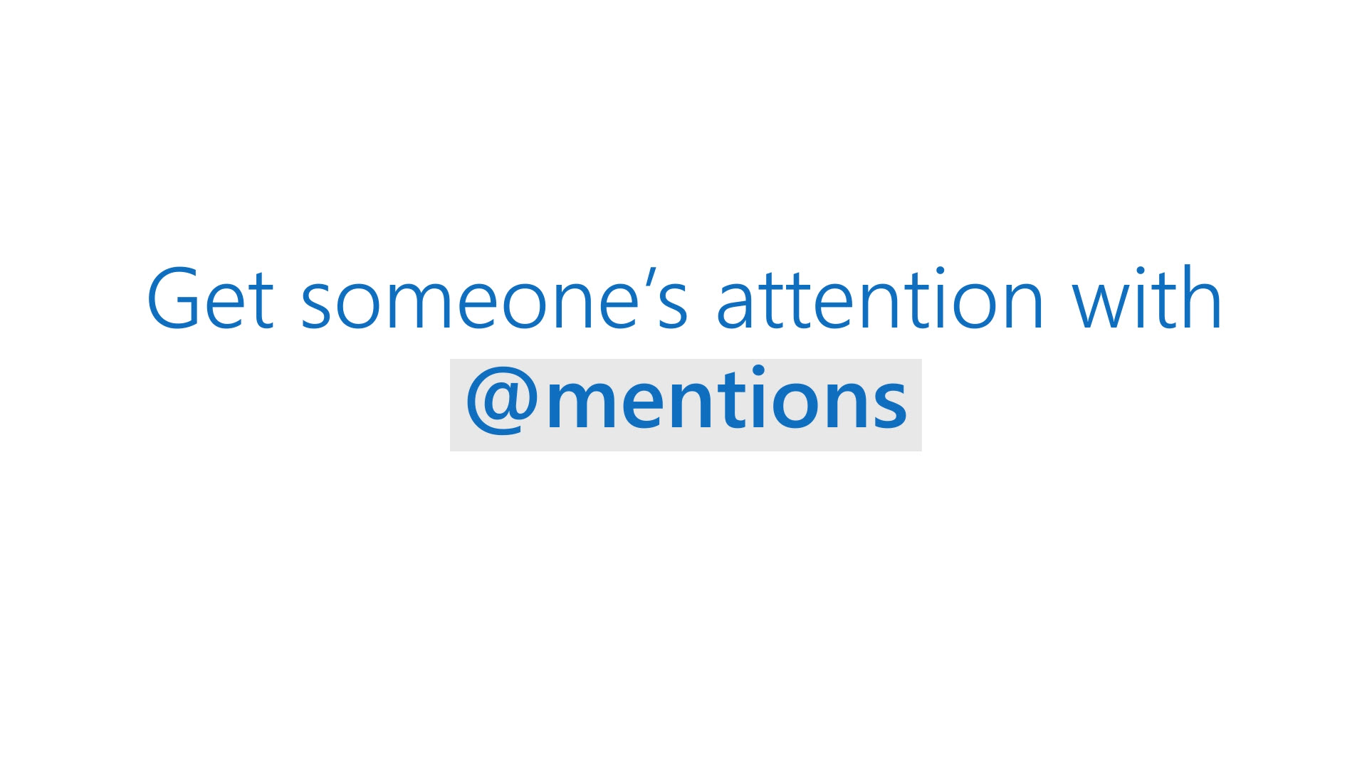 Use Mentions To Get Someones Attention Office Support