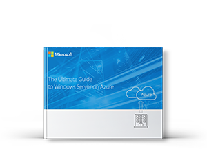 The Ultimate Guide to Windows Server on Azure e-book