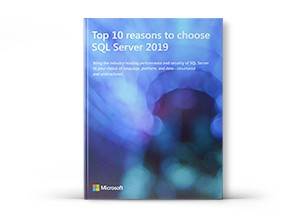 Top 10 Reasons to to choose SQL Server 2019 datasheet.