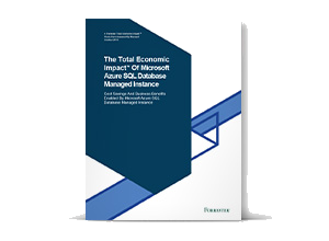 Total Economic Impact™-Studie zu Azure SQL Database Managed Instance