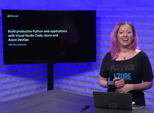 Image thumbnail for Build productive Python web applications with Visual Studio Code, Azure and Azure DevOps video