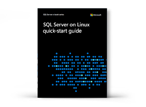 SQL Server on Linux quick-start guide
