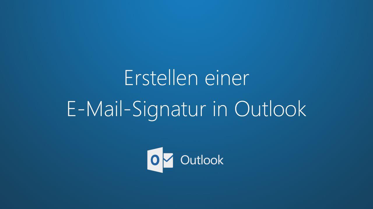 Erstellen Und Hinzufügen Einer Signatur Zu Nachrichten Outlook