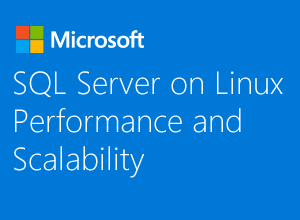 SQL Server on Linux Performance and Scalability