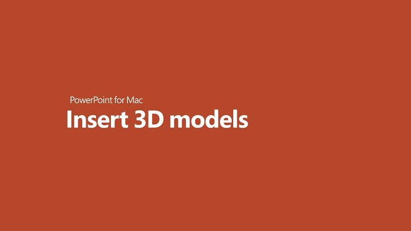 Office 365 for Mac now lets you insert and rotate 3D models