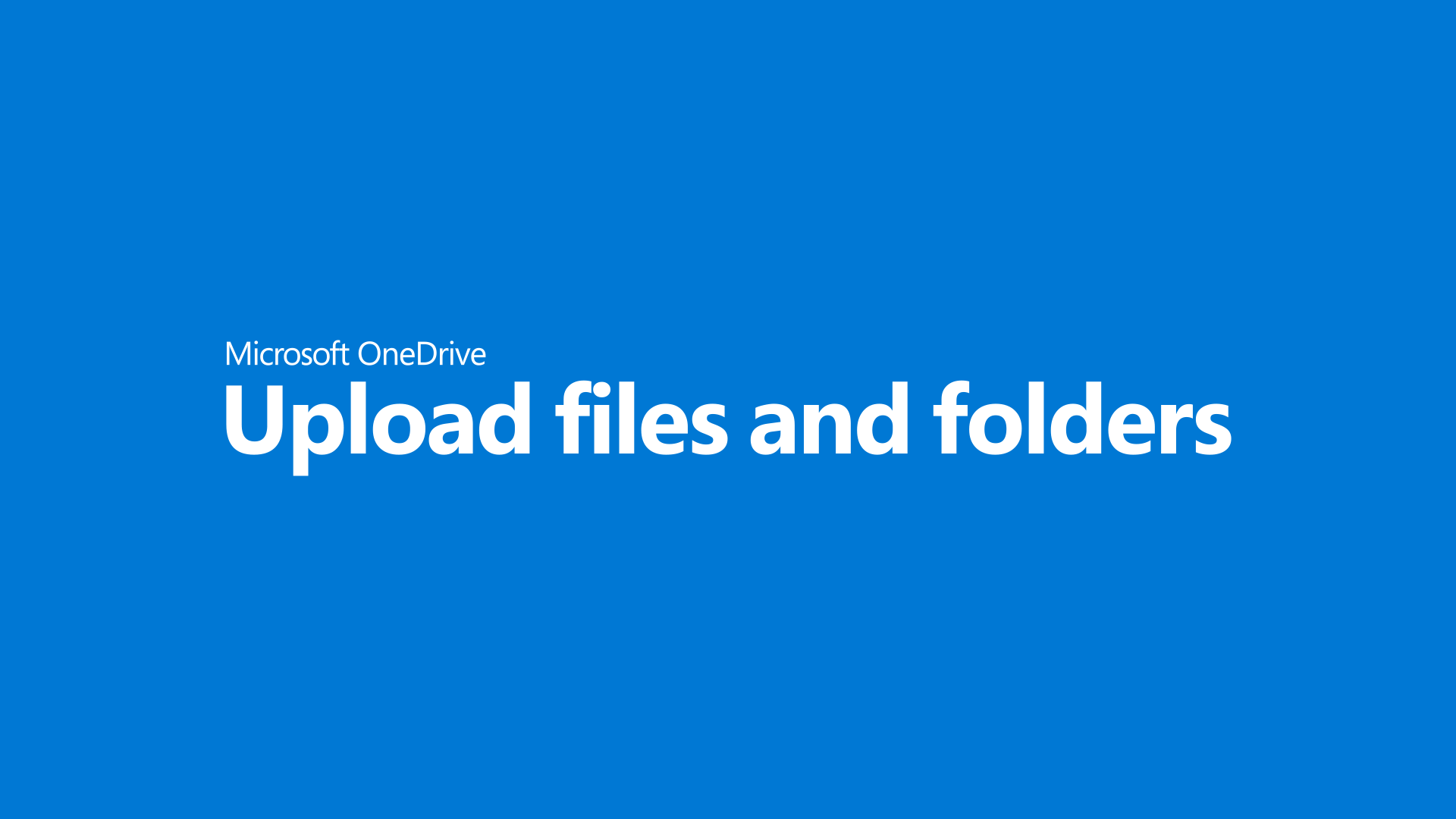 Upload files and folders to OneDrive