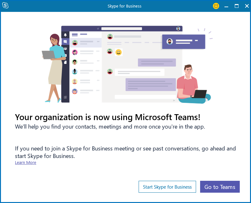 Screenshot shows the Skype for Business log-in dialog box informing user that the organization is now using Microsoft Teams. It includes options for the user to start Skype for Business,  or go to Teams.