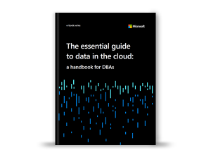The Essential Guide to Data in the Cloud