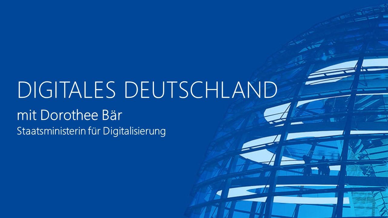 Thumbnail zu Digitales Deutschland mit Dorothee Bär