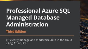 The Professional Azure S Q L Managed Database Administration e-book.