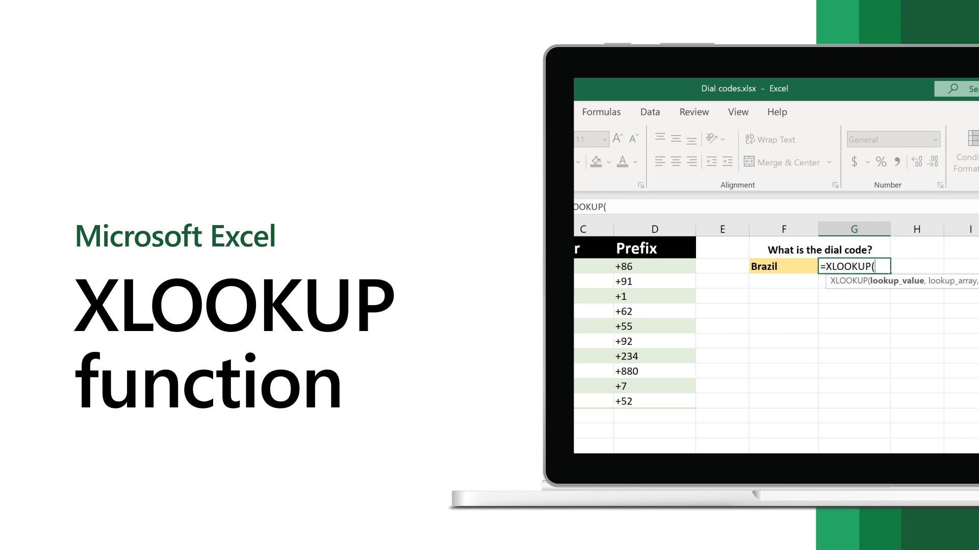 Use the XLOOKUP function