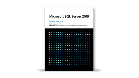 SQL Server 2019 technical white paper