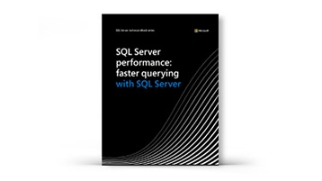 SQL Server performance faster querying with SQL Server