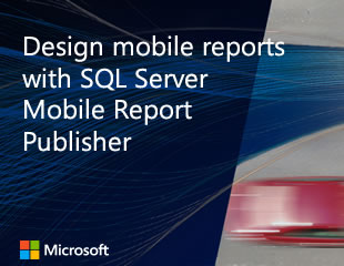 Thumbnail image of Design mobile reports with SQL Server Mobile Report Publisher video