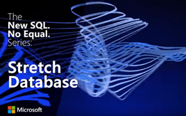 The new SQL no equal series. Stretch Database