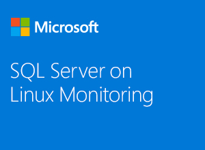 SQL Server on Linux Monitoring