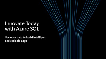 Innovate Today with Azure SQL digital event