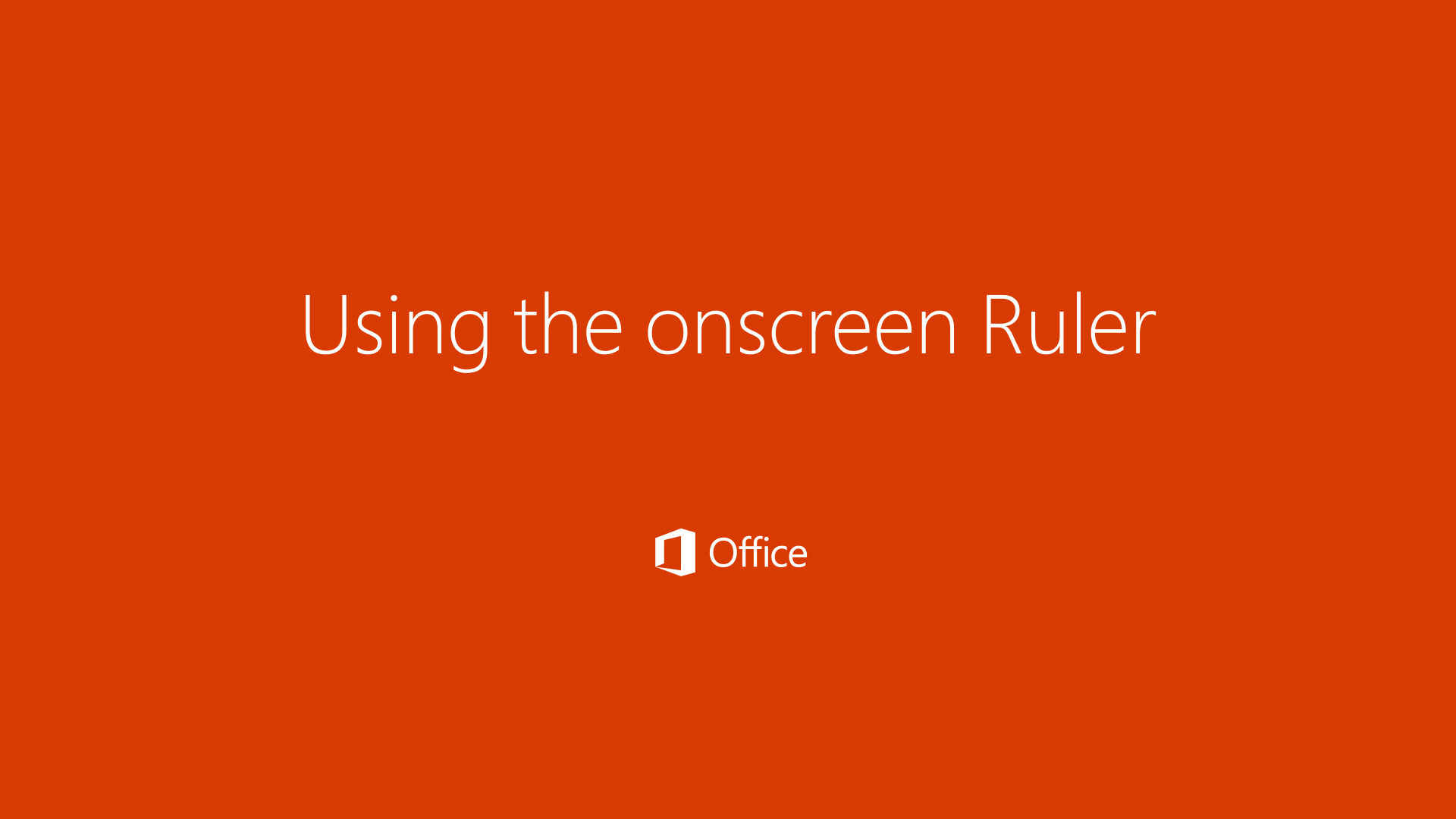 Using the onscreen Ruler