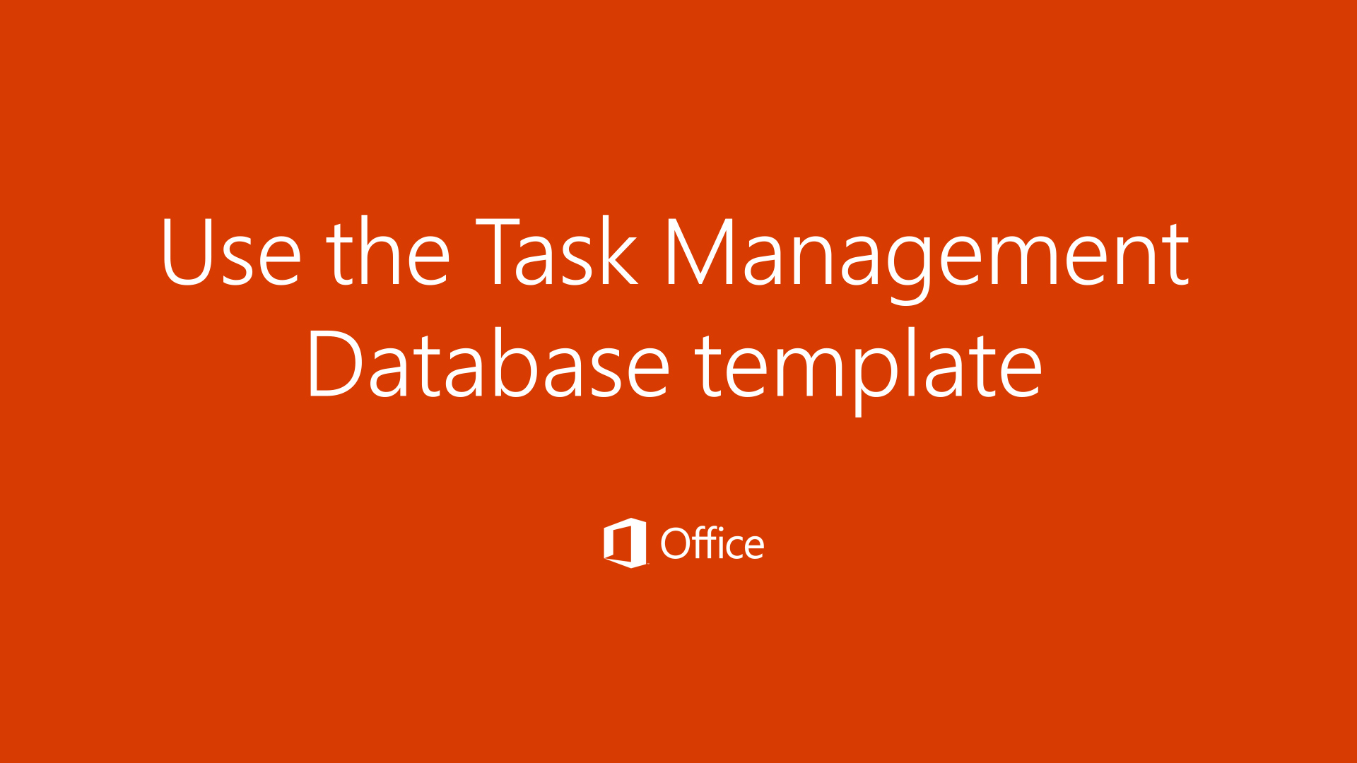 Video Use The Desktop Task Management Database Template Access