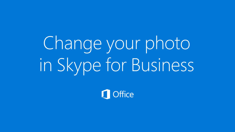 Video: Add or change your photo in Skype for Business - Skype for ...