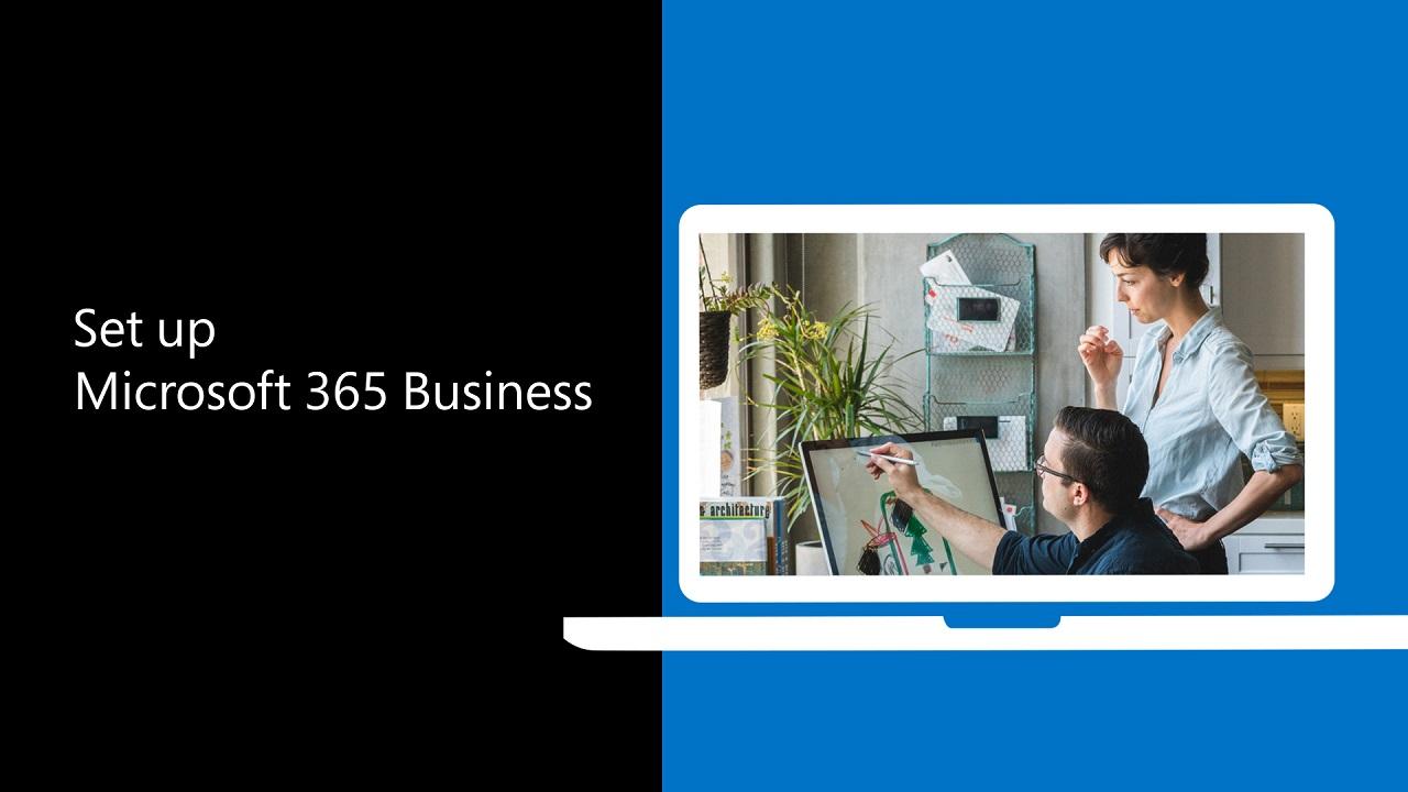 Set up Microsoft 365 Business