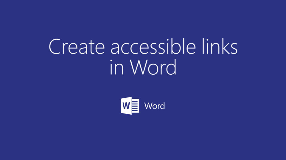 Video Create Accessible Links In Word Word