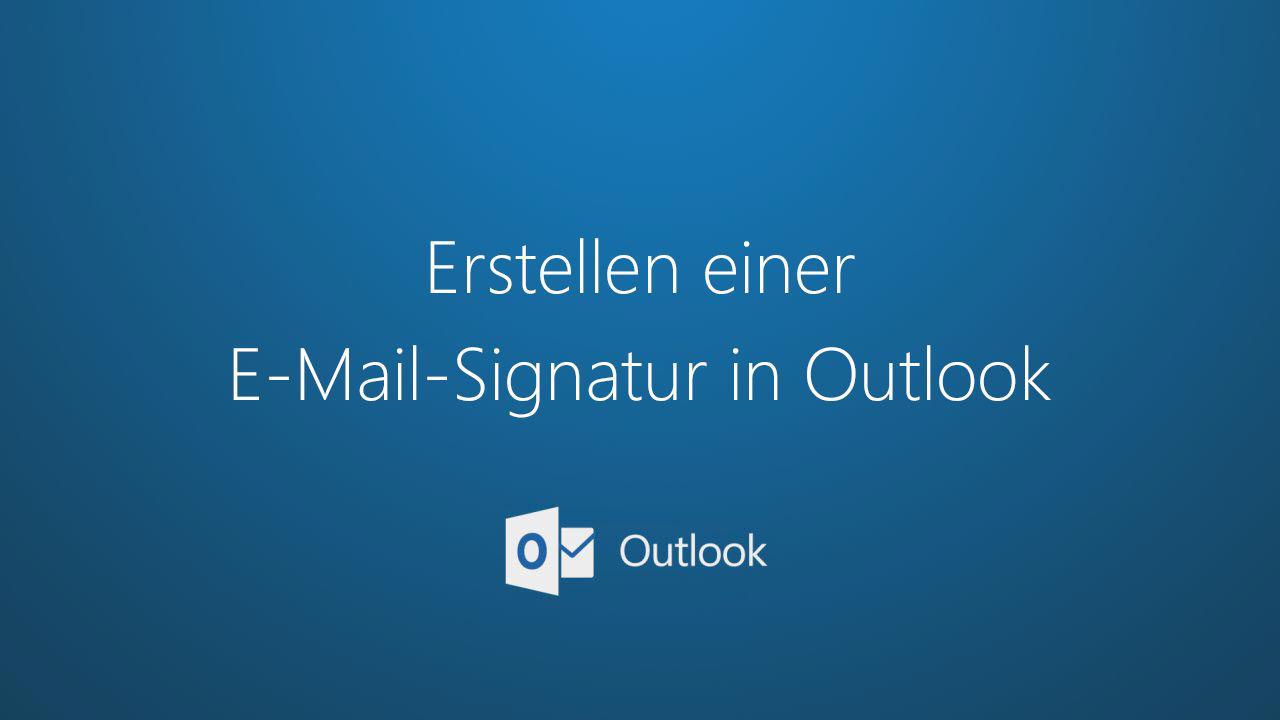 Erstellen und Hinzufügen einer Signatur zu Nachrichten - Outlook