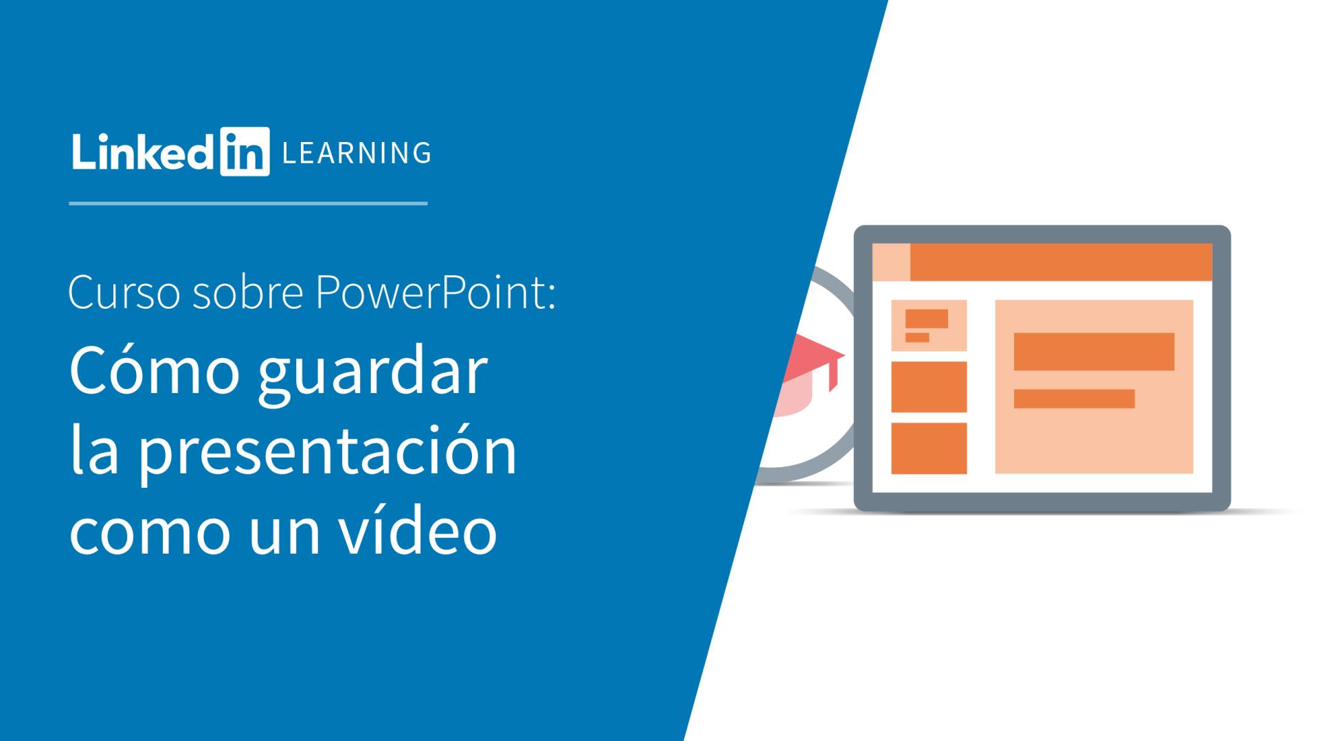 Vídeo: Guardar presentaciones como vídeos - PowerPoint