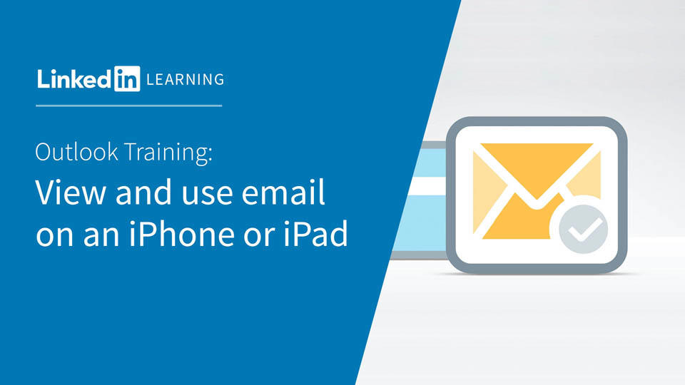 Video View And Use Email On An Iphone Or Ipad Outlook For Ios And
