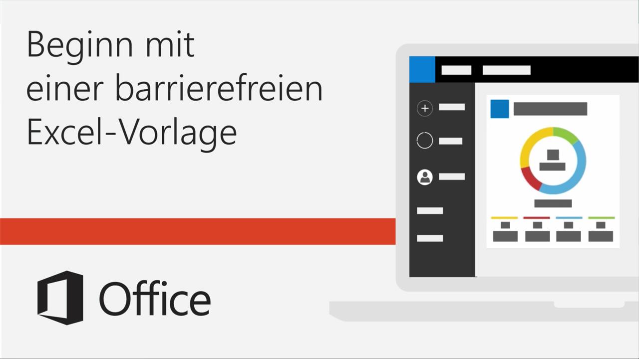 Video: Beginn mit einer barrierefreien Excel-Vorlage - Office-Support