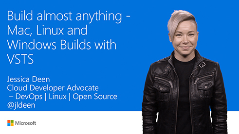 Image thumbnail for Build almost anything: Mac, Linux, and Windows builds in VSTS video