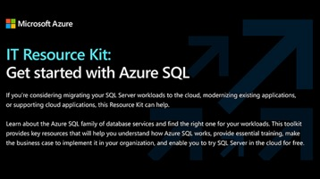 IT Resource Kit: Get started with Azure S Q L.
